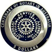 Australia 5 Dollars Centenary of Rotary in Australia 2021 CENTENARY OF ROTARY IN AUSTRALIA INTEGRITY SERVICE DIVERSITY FELLOWSHIP LEADERSHIP 1921 - 2021 ROTARY INTERNATIONAL 5 DOLLARS coin reverse