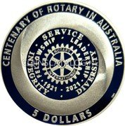 Australia 5 Dollars (Centenary of Rotary in Australia) CENTENARY OF ROTARY IN AUSTRALIA INTEGRITY SERVICE DIVERSITY FELLOWSHIP LEADERSHIP 1921 - 2021 ROTARY INTERNATIONAL 5 DOLLARS coin reverse