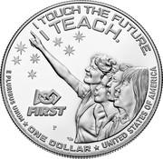 USA One Dollar (Christa McAuliffe) I TOUCH THE FUTURE. I TEACH. E PLURIBUS UNUM ONE DOLLAR UNITED STATES OF AMERICA coin reverse