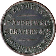 Australia 1/2 Penny 1860 KM# Tn12 Private Token issues MELBOURNE JNO ANDREW & CO DRAPERS & C 11 LONSDALE ST. WEST coin reverse