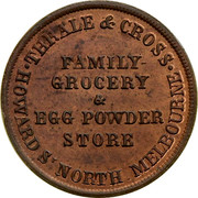 Australia 1/2 Penny ND KM# Tn255 Private Token issues THRALE & CROSS HOWARD S' NORTH MELBOURNE FAMILY-GROCERY & EGG POWDER STORE coin obverse