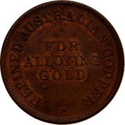 Australia 1/2 Penny ND KM# Tn291 Foreign Token issues REFINED AUSTRALIAN COPPER FOR ALLOYING GOLD coin reverse