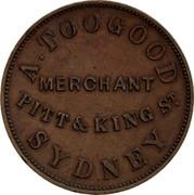 Australia 1 Penny 1855 KM# Tn256 Private Token issues A.TOOGOOD MERCHANT PITT&KING ST SYDNEY coin obverse