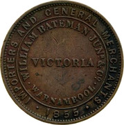 Australia 1 Penny 1855 KM# Tn20 Private Token issues IMPORTERS AND GENERAL MERCHANTS 1855 WILLIAM BATEMAN JUNR&CO WARNAMBOOL VICTORIA coin reverse