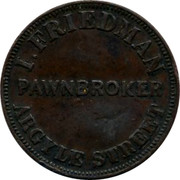 Australia 1 Penny 1857 KM# Tn73 Private Token issues I.FRIEDMAN PAWNBROKER ARGYLE STREET coin obverse