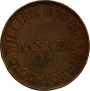 Australia 1 Penny 1858 KM# Tn276 Foreign Token issues WILLIAM HOKGINS BANKER CLOCHJORDAN coin obverse