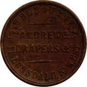 Australia 1 Penny 1860 KM# Tn14 Private Token issues MELBOURNE JNO ANDREW & CO DRAPERS & C 11 LONSDALE ST. WEST coin reverse