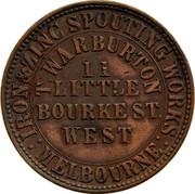 Australia 1 Penny 1862 KM# Tn259 Private Token issues IRON&ZINC SPOUTING WORKS : MELBOURNE : T.WARBURTON 11 LITTLE BOURKEST. WEST coin obverse