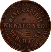 Australia 1 Penny 1862 KM# TnF294 Private Token issues TOWN HALL HOTEL ARMSTRONG ST.BALLARAT W.R.WATSON&CO. coin obverse