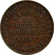 Australia 1 Penny 1862 KM# Tn258 Private Token issues IRON&ZINC SPOUTING WORKS : MELBOURNE : T.WARBURTON 11 LITTLE BOURKEST. WEST coin obverse