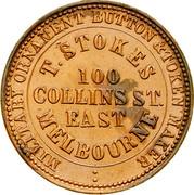 Australia 1 Penny 1862 KM# Tn234 Private Token issues OUTER: LETTERCUTTER ∙ SEAL ENGRAVER ∙ TOKEN MAKER INNER: T.STOKES 100 COLLINS ST. EAST MELBOURNE coin obverse