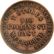 Australia 1 Penny 1862 KM# Tn228 Private Token issues OUTER: LETTER CUTTER. SEAL ENGRAVER. TOKEN MAKER. INNER: T. STOKES 100 COLLINS ST. EAST MELBOURNE coin obverse