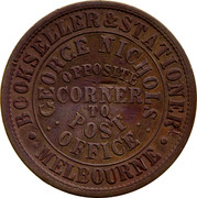 Australia 1 Penny 1862 KM# Tn184.2 Private Token issues BOOKSELLER&STATIONER MELBOURNE GEORGE NICHOLS OPPOSITE CORNER TO POST OFFICE coin obverse