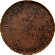 Australia 1 Penny 1862 KM# Tn221.1 Private Token issues THOMAS STOKES MAKER 100 COLLINS ST. EAST MELBOURNE coin obverse