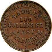 Australia 1 Penny 1862 KM# Tn231 Private Token issues LETTER CUTTER SEAL ENGRAVER TOKEN MAKER T.STOKES 100 COLLINS ST. EAST MELBOURNE coin obverse