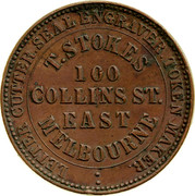 Australia 1 Penny 1862 KM# Tn226 Private Token issues LETTER CUTTER SEAL ENGRAVER TOKEN MAKER T.STOKES 100 COLLINS ST. EAST MELBOURNE coin obverse