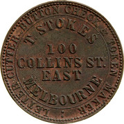 Australia 1 Penny 1862 KM# Tn225.2 Private Token issues OUTER: LETTER CUTTER - BUTTON CHECK & TOKEN MAKER INNER: T.STOKES 100 COLLINS ST. MELBOURNE coin obverse
