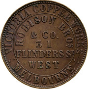 Australia 1 Penny 1862 KM# Tn205 Private Token issues OUTER: VICTORIA COPPER WORKS MELBOURNE INNER: ROBISON BROS.& CO. 31 FLINDER ST. WEST coin obverse