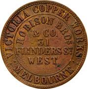 Australia 1 Penny 1862 KM# Tn204 Private Token issues VICTORIA COPPER WORKS MELBOURNE ROBISON BROS.& CO. 31 FLINDER ST. WEST coin obverse