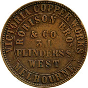 Australia 1 Penny 1862 KM# Tn203 Private Token issues OUTER: VICTORIA COPPER WORKS MELBOURNE INNER: ROBISON BROS.& CO. 31 FLINDER ST. WEST coin obverse