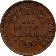 Australia 1 Penny 1862 KM# Tn209 Private Token issues WHOLESALE&RETAIL BUTCHER R.B.RIDLER 187 BRIDGE ROAD RICHMOND coin obverse