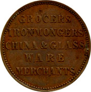 Australia 1 Penny 1862 KM# Tn180 Private Token issues GROSERS IRONMONGERS CHINA & GLASS WARE MERCHANTS coin obverse