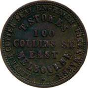 Australia 1 Penny 1862 Fabrication, as struck KM# TnF219 Private Token issues OUTER: LETTER CUTTER. SEAL ENGRAVER INNER: T. STOKES 100 COLLINS ST. EAST MELBOURNE coin obverse