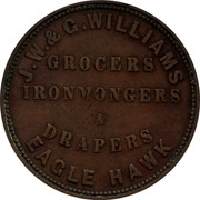 Australia 1 Penny ND KM# Tn272 Private Token issues J.W. & G. WILLIAMS GROCERS IRONMONGERS & DRAPERS EAGLE HAWK coin obverse