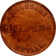 Australia 1 Penny ND KM# Tn216 Private Token issues WHOLESALE DRAPERS RETAIL coin reverse