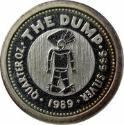 Australia 25 Cents The Dump 1989 KM# 132 QUARTER OZ THE DUMP 999 SILVER 1989 coin reverse