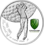 Australia 1 Dollar Centenary Australian PGA Gold Open 1905-2005 2005 KM# 831 THE START OF A NEW ERA 1 OZ 999 SILVER 1905-2005 CENTENARY PGA CHAMPIONSHIP P RV coin reverse
