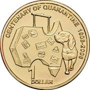 Australia 1 Dollar Centennial of Quarantine 2008 KM# 1064 CENTENNIAL OF QUARANTINE 1908-2008 1 DOLLAR coin reverse