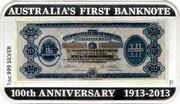 Australia 1 Dollar First Banknote 2013 KM# 2092 AUSTRALIA'S FIRST BANKNOTE 100TH ANNIVERSARY 1913-2013 1 OZ 999 SILVER coin reverse