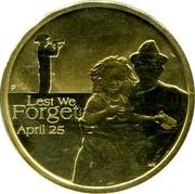 Australia 1 Dollar Lest We Forget 2009 KM# 1497 LEST WE FORGET APRIL 25 P WR coin reverse