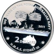 Australia 2 Dollars HMAS Sydney III 2011 KM# 1631 100 YEARS OF THE ROYAL AUSTRALIAN NAVY H.M.A.S. SYDNEY III 1911 2011 2 DOLLARS coin reverse