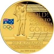 Australia 200 Dollars 2012 Australian olympic team 2012 Proof KM# 1695 GOLD! GOLD TO AUSTRALIA GOLD! 2012 AUSTRALIAN OLYMPIC TEAM 2OZ 9999 GOLD P WR coin reverse