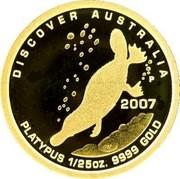 Australia 5 Dollars Discover Australia - Platypus 2007 Proof KM# 977 DISCOVER AUSTRALIA 2007 PLATYPUS 1/25OZ. 9999 GOLD coin reverse