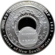 Australia One Dollar Holey Dollar and Dump 2003 KM# 822 HOLEY DOLLAR AND DUMP - 1813 REX M 8R F M HISPAN ET FIFTEEN PENCE COLONY OF NEW SOUTH WALES coin reverse