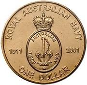 Australia One Dollar Navy Anniversary 2001 KM# 588 ROYAL AUSTRALIAN NAVY 1911 ROYAL AUSTRALIAN NAVY 2001 ONE DOLLAR coin reverse