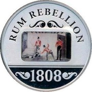 Australia 1 Dollar Anniversary of the Rum Rebellion 2008  RUM REBELLION 1808 coin reverse