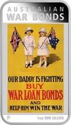 Australia 1 Dollar War Bonds 2016 AUSTRALIAN WAR BONDS OUR DADDY IS FIGHTING BUY WAR LOAN BONDS AND HELP HIM WIN THE WAR P 1 OZ 999 SILVER coin reverse