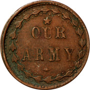 USA 1 Unknown denomination Our Army Civil War Token 1863 OUR ARMY coin reverse