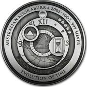 Australia 10 Dollars Evolution of Time 2002 P Proof KM# 633 AUSTRALIAN KOOKABURRA 2002 10OZ. 999 SILVER EVOLUTION OF TIME TEMPUS FUGIT ET NUNQUAM REVERTITUR P AD coin reverse