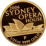 Australia 5 Dollars Sydney Opera House 2006 P Proof KM# 1014 2006 SYDNEY OPERA HOUSE 1/25 OZ 9999 GOLD coin reverse