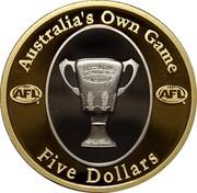 Australia Five Dollars Australia's Own Game 2004 KM# 855 AUSTRALIA'S OWN GAME AFL® AFL® AUSTRALIAN FOOTBALL LEAGUE PREMIERSHIP CUP FIVE DOLLARS coin reverse