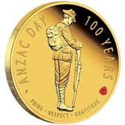 Australia 25 Dollars The ANZAC Spirit 100th Anniversary 2016 ANZAC DAY 100 YEARS PRIDE RESPECT GRATITUDE P coin reverse