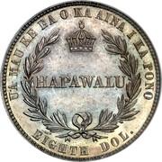 USA Eighth Dol. 1883 KM# 4a Hawaii UA MAU KE EAOKA AINA I KA PONO HAPAWALU EIGHTH DOL. coin reverse