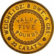 Australia Five Pounds South Australia Adelaide 1852 KM# Pn1 WEIGHT. 1 OZ: 8 DWT: 4 CRS: 22 CARATS VALUE FIVE POUNDS coin reverse