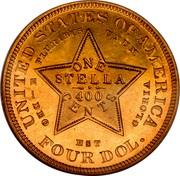 USA One Stella 1879 KM# Pn1723 Early American Tokens UNITED STATES OF AMERICA E PLURIBUS UNUM ONE STELLA 400 CENTS -DEO EST GLORIA FOUR DOL. coin reverse