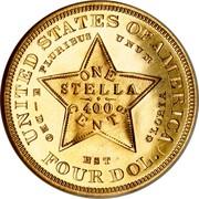 USA One Stella 400 Cents 1880 KM# Pn1745 UNITED STATES OF AMERICA E PLURIBUS UNUM ONE STELLA 400 CENTS -DEO EST GLORIA FOUR DOL. coin reverse